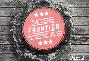 Miss Frontier Texas 2012: Part 2